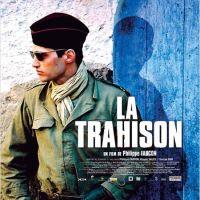 """""""La Trahison"""" de Philippe Faucon"""