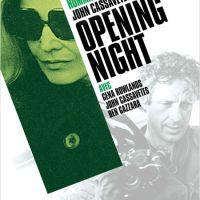 Opening Night de John Cassavetes