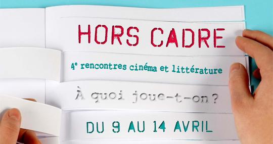 Hors-Cadre-rencontres-cinema-et-litterature