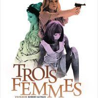Trois femmes de Robert Altman