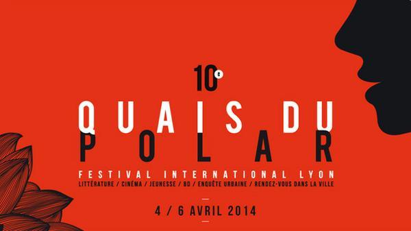 Quais Du Polar Du 2 Au 6 Avril 2014 Enjeux Sur Image