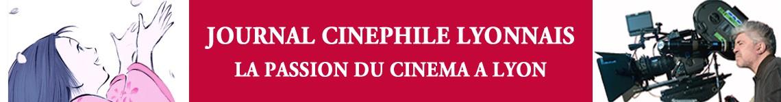 Journal Cinéphile Lyonnais Tenu par une Lyonnaise passionnée de cinéma, Journal Cinéphile Lyonnais informe sur l'actualité cinématographique à Lyon et dans sa région. L'accent est mis sur l'activité des salles indépendantes, les festivals, les séances spéciales et