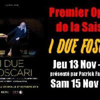 L'opéra LES DEUX FOSCARI de Giuseppe VERDI sur l'écran du Ciné Mourguet