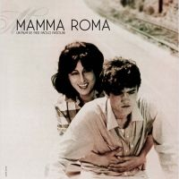Du 15 au 19 juillet, Mamma Roma de Pasolini à (re)découvrir au cinéma Le Zola