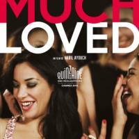 [Avant-première] Much Loved mardi 15 septembre au cinéma Gérard-Philipe de Vénissieux
