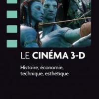 Le cinéma 3-D, un livre de Martin Barnier, enseignant à Lyon 2