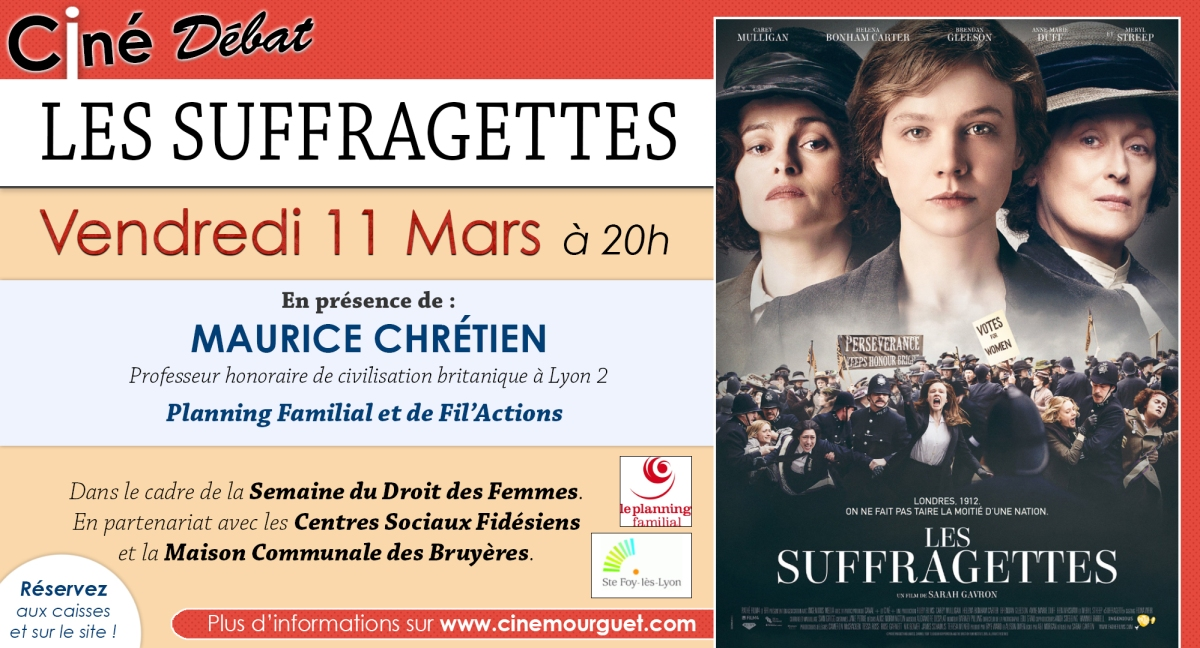 """[Ciné-débat] Vendredi 11 mars au CinéMourguet """"Les Suffragettes"""""""