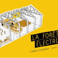 La  Forêt Électrique - Un cinéma éphémère à Toulouse
