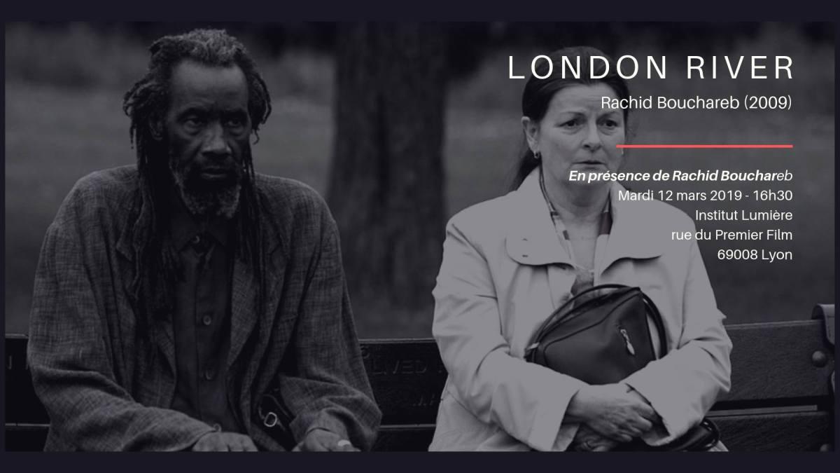 Festival 24 - Justice & Cinéma : Le 12 mars, London River en présence de Rachid Bouchared,